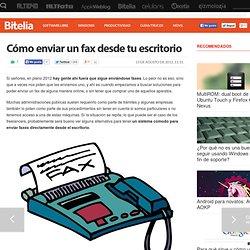 Cómo enviar un fax desde tu escritorio