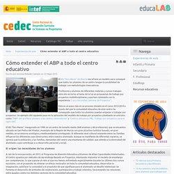 Cómo extender el ABP a todo el centro educativo