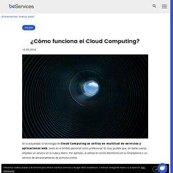 ¿Cómo funciona el Cloud Computing?