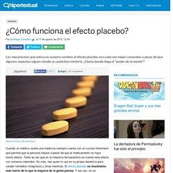 ¿Cómo funciona el efecto placebo?