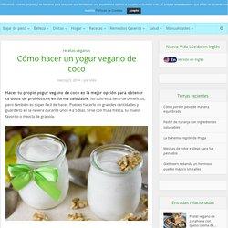 Cómo hacer un yogur vegano de coco