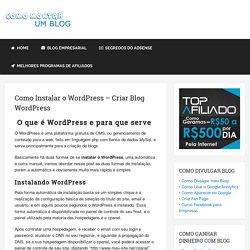 o Instalar o Wordpress - Criar Blog Wordpress