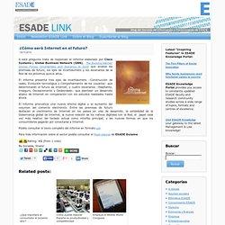 ¿Cómo será Internet en el futuro? | ESADE Link