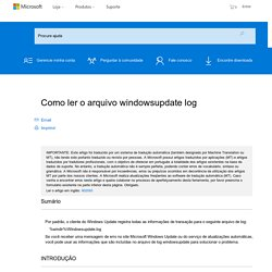 Como ler o arquivo windowsupdate log