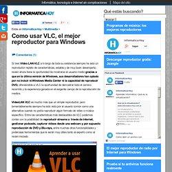 o usar VLC, el mejor reproductor para Windows