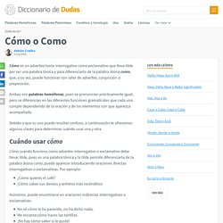 Cómo o Como - Diccionario de Dudas