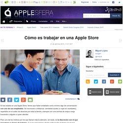 Cómo es trabajar en una Apple Store