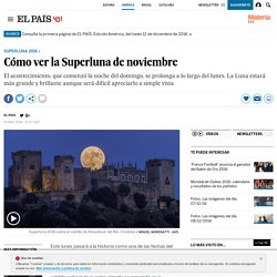 Noticia sobre la Super Luna