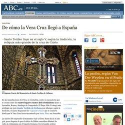 De cómo la Vera Cruz llegó a España