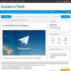 La comodità di avere Telegram