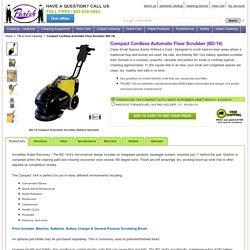 Compact, Battery Powered Automatic Floor Scrubber