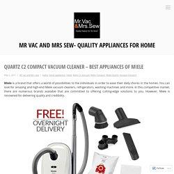 Quartz C2 Compact Vacuum Cleaner - Best Appliances of Miele