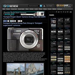 'Compact Super Zoom' Camera Group Test (Q2 2009) Review: 1. Introduction