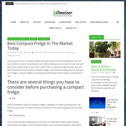 Best Compact Fridge In The Market Today – Homeizer