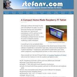 A Compact Home-Made Raspberry Pi Tablet