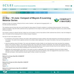 20 May - 16 June: Compact of Mayors E-Learning Webinar Series
