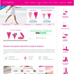 Lily Cup & Lily Cup Compact - The Best Menstrual Cups