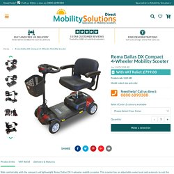 Roma Dallas DX Compact 4-Wheeler Mobility Scooter – Mobility Solutions Direct 2018