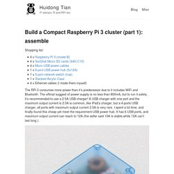 Build a Compact Raspberry Pi 3 cluster (part 1): assemble – Huidong Tian – IT advisor, R and RPi fan.