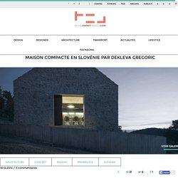 Maison compacte en Slovénie par Dekleva Gregoric