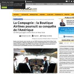 La Compagnie : la Boutique Airlines poursuit sa conquête de l'Amérique