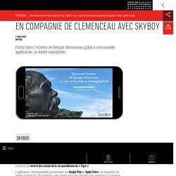 En compagnie de Clemenceau avec Skyboy