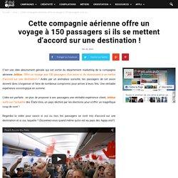 Cette compagnie aérienne offre un voyage à 150 passagers si ils se mettent d'accord sur une destination !