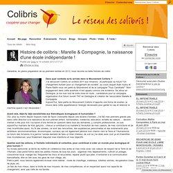 Histoire de colibris : Marelle & Compagnie, la naissance d'une école indépendante !