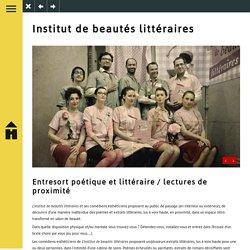 Institut de beautés littéraires - Compagnie Home Théâtre