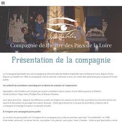 La compagnie Spectabilis - Théâtre Angers - Nantes - Pays de la Loire - jeune public - tout public -