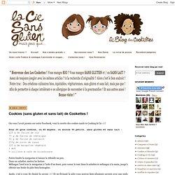 La-Compagnie-Sans-Gluten, un blog-sans-gluten-et-sans-lait, bio-et-végétarien !