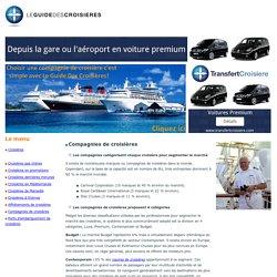 Compagnies de croisières : Bateaux et navires - LGDC