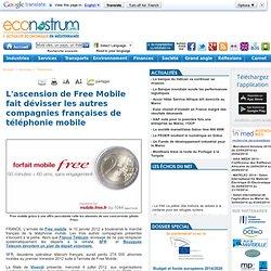 L'ascension de Free Mobile fait dévisser les autres compagnies françaises de téléphonie mobile