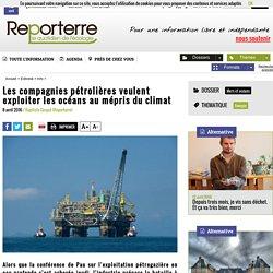 Les compagnies pétrolières veulent exploiter les océans au mépris du climat