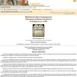 Règlement des Compagnons Passants tailleurs de pierre d'Avignon en 1782