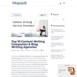 Top 10 Content Writing Companies & Blog Writing Agencies