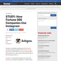 STUDY: How Fortune 500 Companies Use Instagram