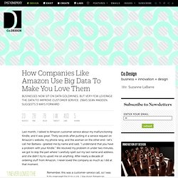 How Companies Like Amazon Use Big Data To Make You Love Them
