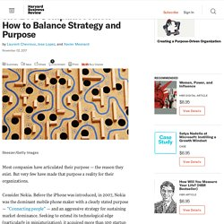 The Best Companies Know How to Balance Strategy and Purpose