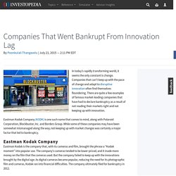 Companies That Went Bankrupt From Innovation Lag