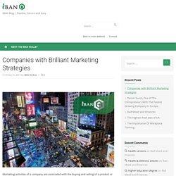 Companies with Brilliant Marketing Strategies -