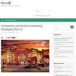 Companies with Brilliant Marketing Strategies (Part 2) -
