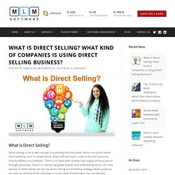 What is Direct Selling? What kind of companies is using Direct Selling Business? – MLM Software Asia