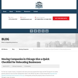 Moving Companies in Chicago Give a Quick Checklist for Relocating Businesses