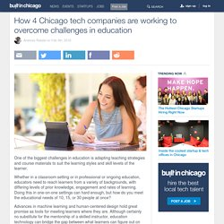 How 4 Chicago tech companies are working to overcome challenges in education