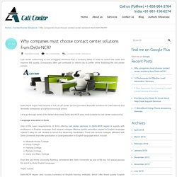 Why companies must choose contact center solutions from Delhi-NCR?