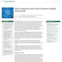 Why Companies Can't Turn Customer Insights into Growth