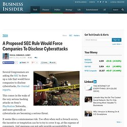 A Proposed SEC Rule Would Force Companies To Disclose Cyberattacks