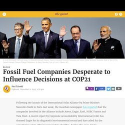 Fossil Fuel Companies Desperate to Influence Decisions at COP21 - TheQuint