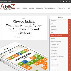Choose Indian Companies for all Types of App Development Services